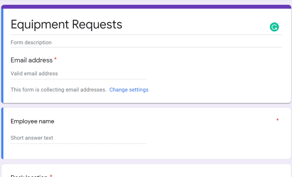 Creating Equipment request using Google Form as part of the Google Forms Workflow Automation.